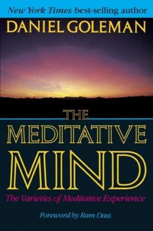 The Meditative Mind de Daniel P. Goleman
