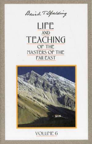 Life & Teaching of the Masters of the Far East imagine