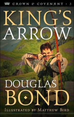 King's Arrow de Douglas Bond