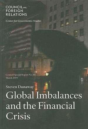 Global Imbalances and the Financial Crisis de Steven Dunaway