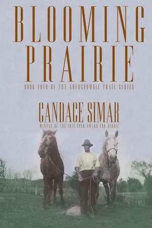 Blooming Prairie de Candace Simar
