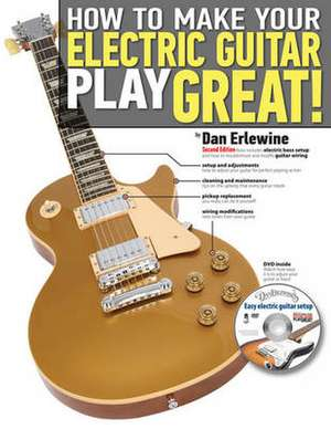 How to Make Your Electric Guitar Play Great imagine