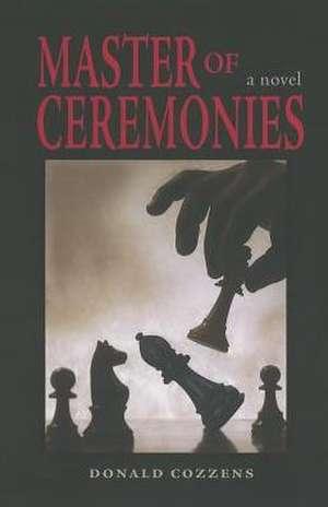 Master of Ceremonies de Donald Cozzens
