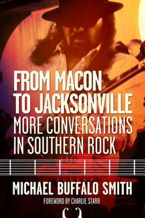 From Macon and Jacksonville de Michael Buffalo Smith
