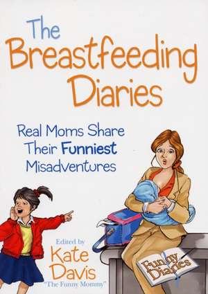 The Breastfeeding Diaries