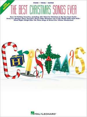 The Best Christmas Songs Ever de Hal Leonard Publishing Corporation