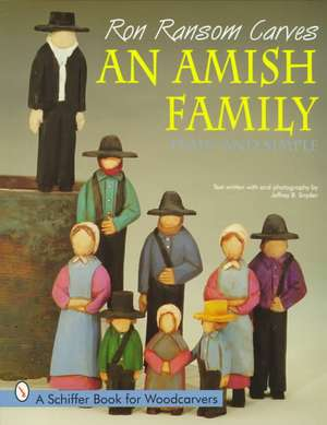 Ron Ransom Carves An Amish Family imagine