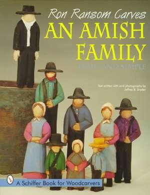 Ron Ransom Carves An Amish Family imagine