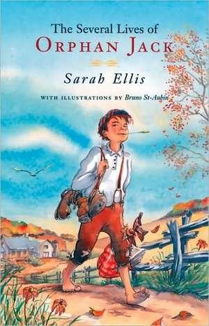 The Several Lives of Orphan Jack de Sarah Ellis