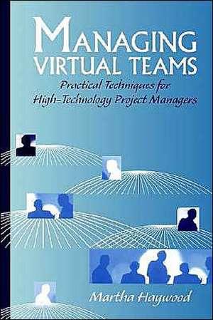 Managing Virtual Teams de Martha Haywood