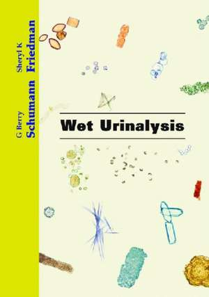 Wet Urinalysis