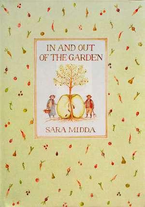 In and Out of the Garden de Sara Midda