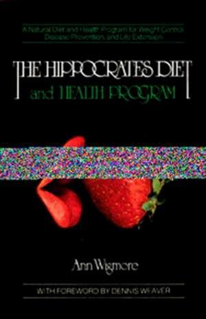 The Hippocrates Diet and Health Programme de Ann Wigmore