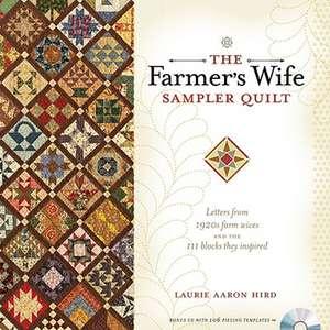 The Farmer's Wife Sampler Quilt de Laurie Aaron Hird