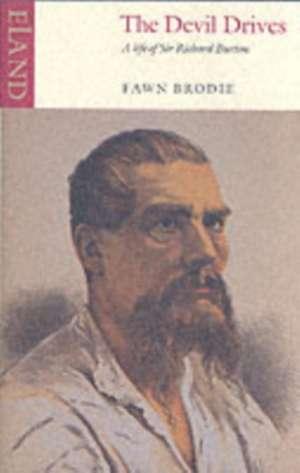 The Devil Drives de Fawn M. Brodie
