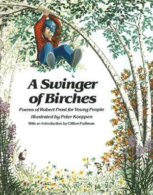 Swinger of Birches de Robert Frost