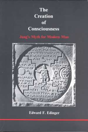 The Creation of Consciousness