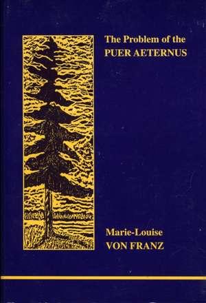 The Problem of the Puer Aeternus de Marie-Louise Von Franz