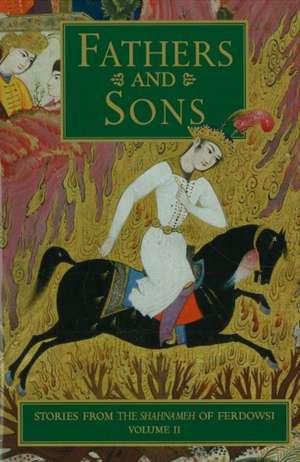 Stories from the Shahnameh of Ferdowsi, Volume 2