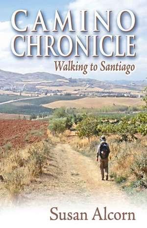 Camino Chronicle de Susan Alcorn