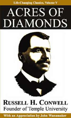 Acres of Diamonds de Russell Herman Conwell