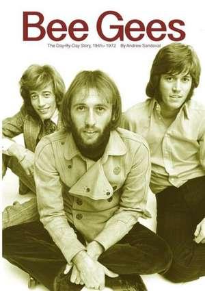 Bee Gees de Andrew Sandoval