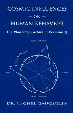 Cosmic Influences on Human Behavior imagine