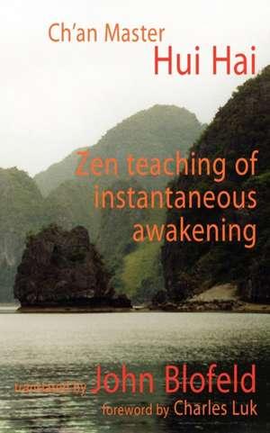 Zen Teaching of Instantaneous Awakening de Hui Hai