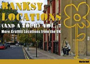 Banksy Locations (and A Tour)