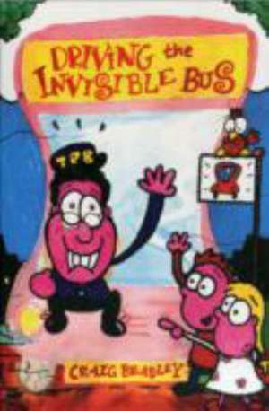 Driving the Invisible Bus
