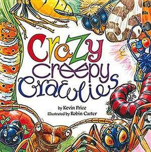 Crazy Creepy-Crawlies