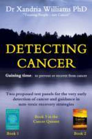 Williams, X: Detecting Cancer
