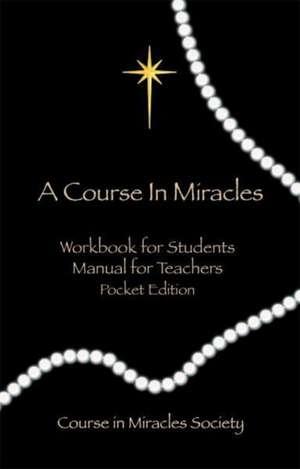 Course in Miracles:  Pocket Edition Workbook & Manual de Helen Schucman