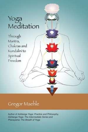 Yoga Meditation de Gregor Maehle