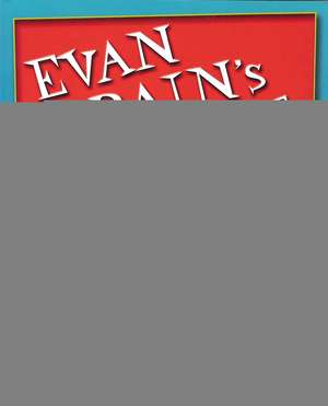 Evan Brain's Christmas List and Other Shenanigans de Eve Becker-Doyle
