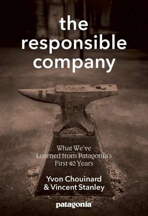 The Responsible Company de Yvon Chouinard