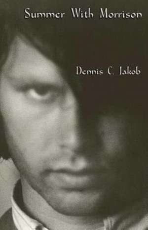 Summer with Morrison de Dennis C. Jakob