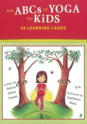 The ABCs of Yoga for Kids Learning Cards de Teresa Anne Power