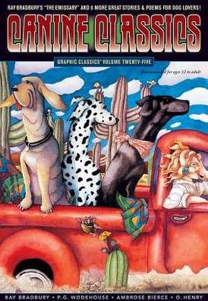Graphic Classics Volume 25: Canine Feline Classics de Ray Bradbury