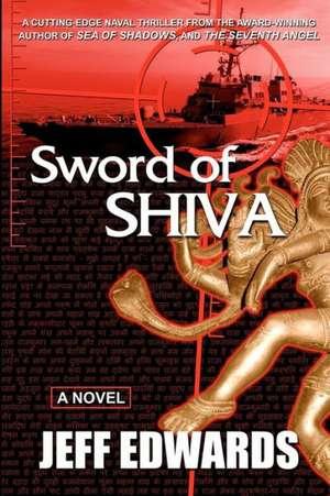Sword of Shiva:  The Heart of the Quarter de Jeff Edwards