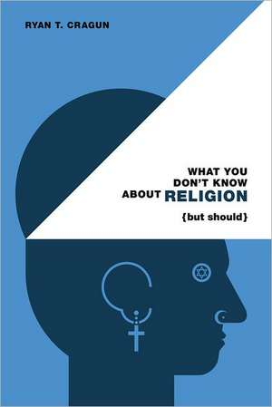 What You Don't Know about Religion (But Should) imagine