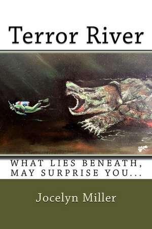 Terror River de Jocelyn Miller