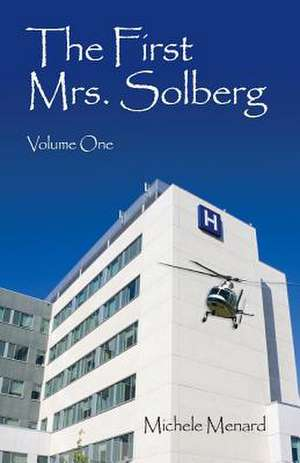 The First Mrs. Solberg Volume One