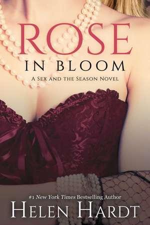 Rose in Bloom de Helen Hardt