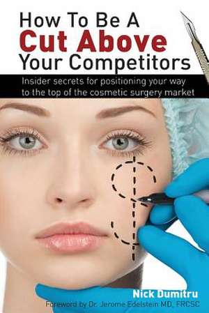How to Be a Cut Above Your Competitors