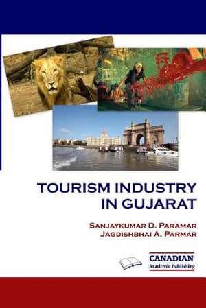 Tourism Industry in Gujarat de Jagdishbhai a. Parmar