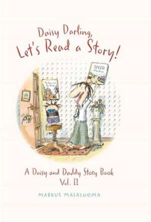 Daisy Darling, Let's Read a Story!