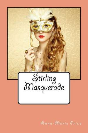 Stirling Masquerade