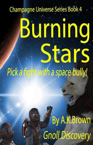Burning Stars: Gnoll Discovery de A. K. Brown