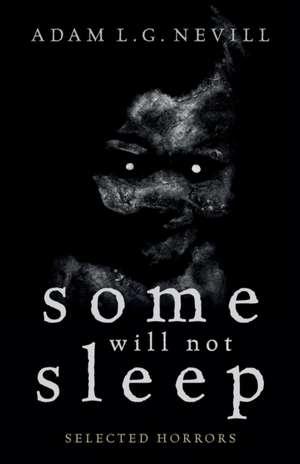 Some Will Not Sleep